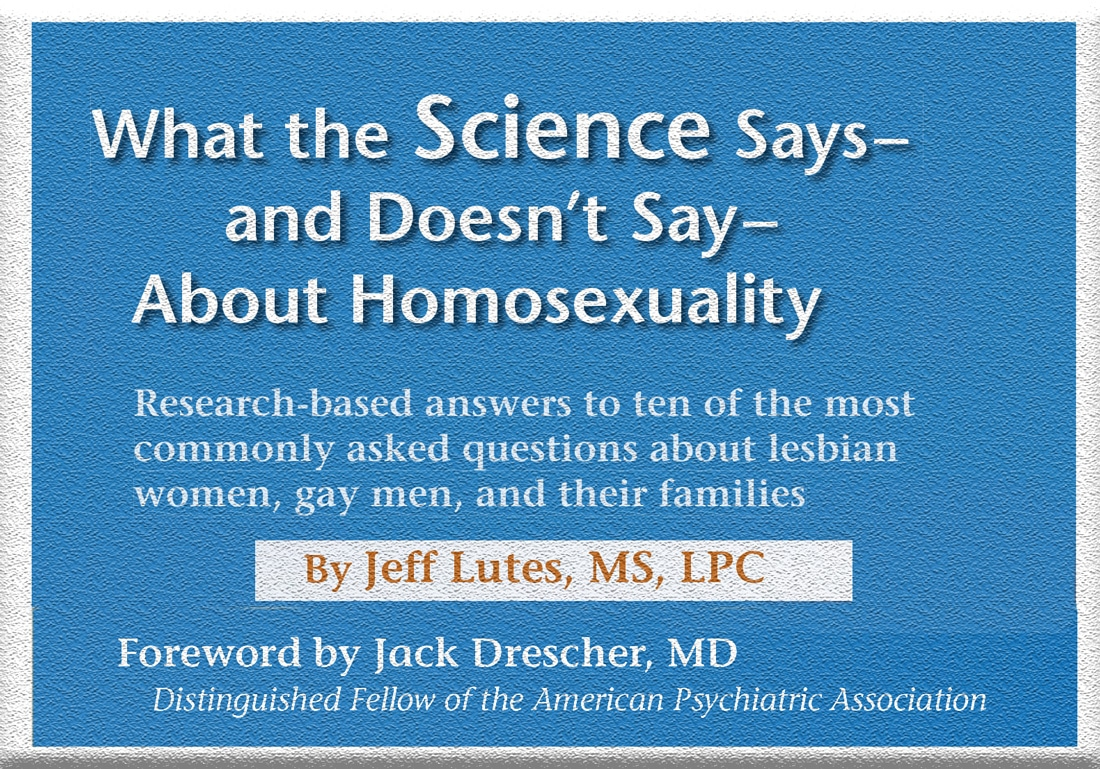 What-Science-Says-About-Homosexuality-by-Jeff-Lutes2-1100