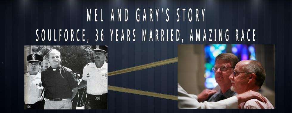 Mel White and Gary Nixon's Story