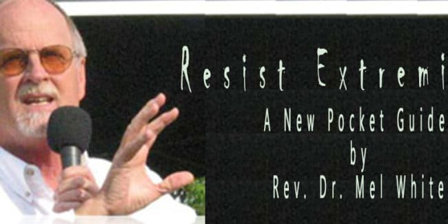 Resist Extremism Pocket Guide by Rev. Dr. Mel White