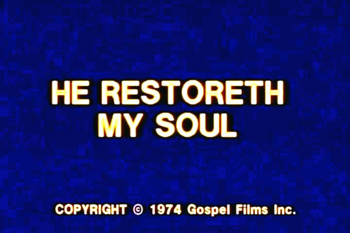 Watch Psalm-23---He-Restoreth-My-Soul