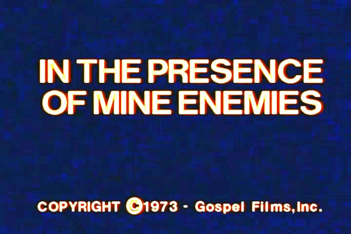 Watch Psalm-23---In-The-Presence-of-Mine-Enemies