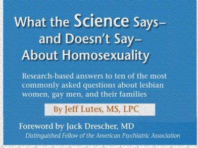 What Science Says about Homosexuality by Jeff Lutes
